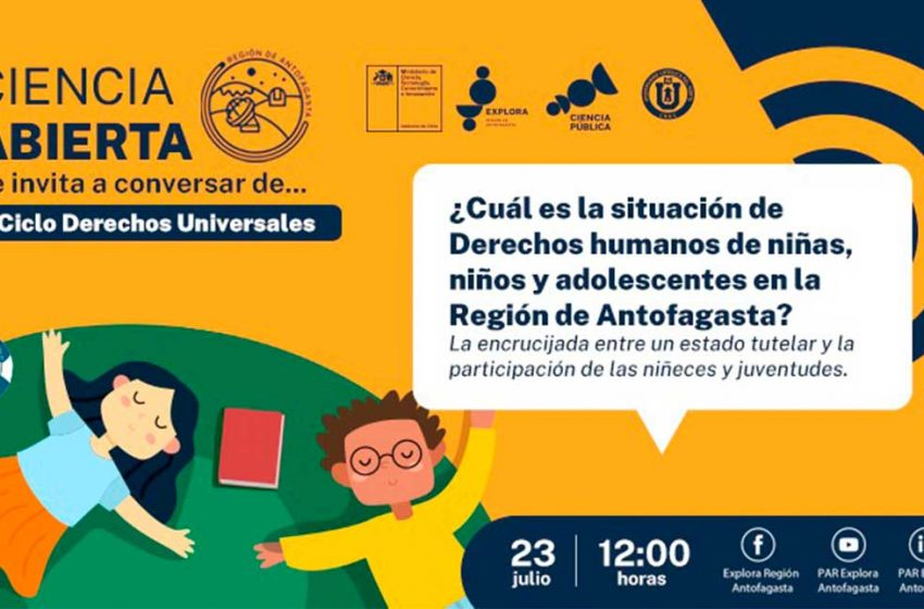 Derechos de la niñez: Conversatorio invita a conocer la realidad de la Región de Antofagasta